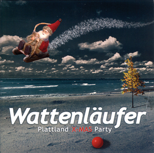 "Wattenläufer - ""Plattland X-MAS Party """